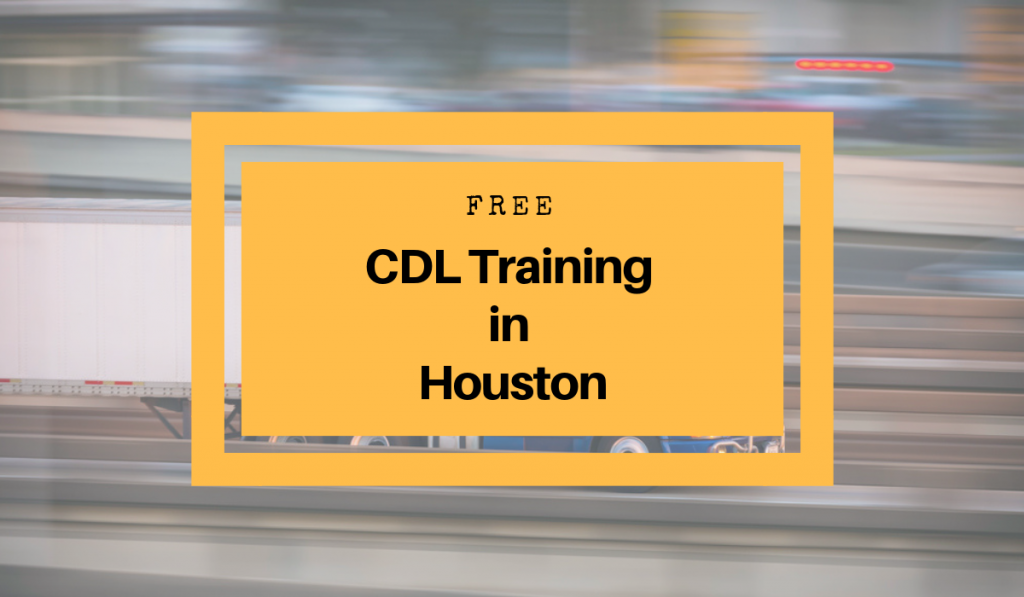 CDL Training in Houston